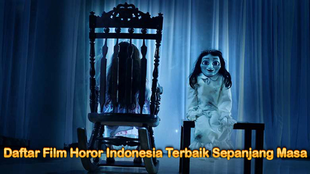 Daftar Film Horor Indonesia Terbaik